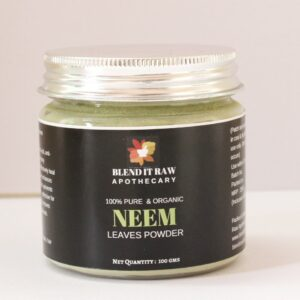 neem leaves powder, organic neem powder, blend it raw beauty