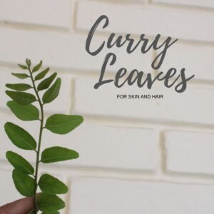benefits of curry leaves for skin, curry leaves for skin and hair, blend it raw, blend it raw beauty